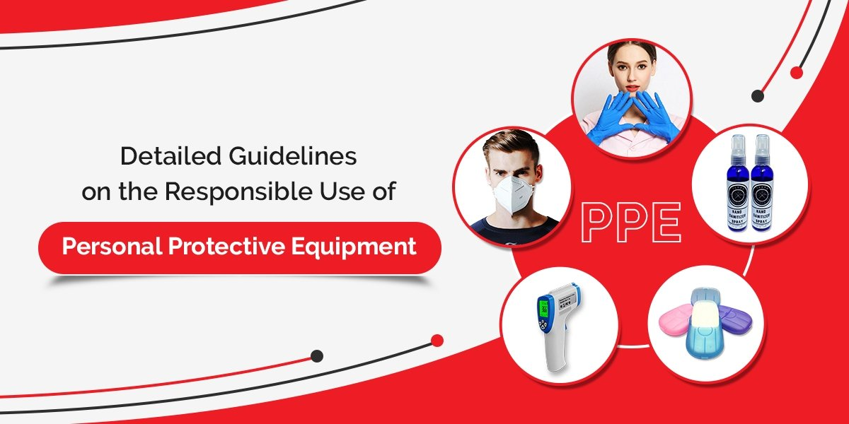 Personal Protective Equipment (PPE) Guidelines